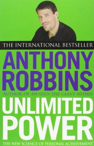 Unlimited Power: The New Science of Personal Achievement by Robbins, Anthony (2001) Paperback