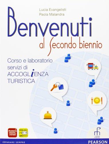 Benvenuti al secondo biennio. Per gli Ist. professionali. Con espansione online