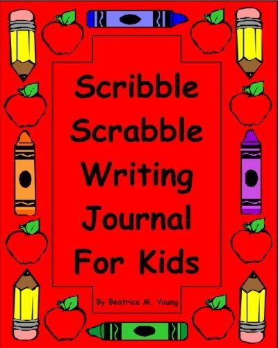 Scribble Scrabble Writing Journal For Kids by Beatrice M. Young (2009-09-29)