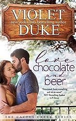 Love, Chocolate, and Beer: Luke & Dani (Cactus Creek Book 1) (English Edition)