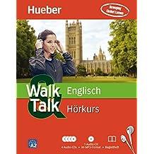 Walk & Talk Englisch Hörkurs: 4 Audio-CDs + 1 MP3-CD + Begleitheft