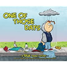 One Of Those Days by Danny Silk (21-Mar-2012) Paperback