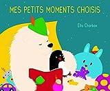 """Afficher """"Mes petits moments choisis"""""""