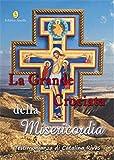 La grande crociata della misericordia