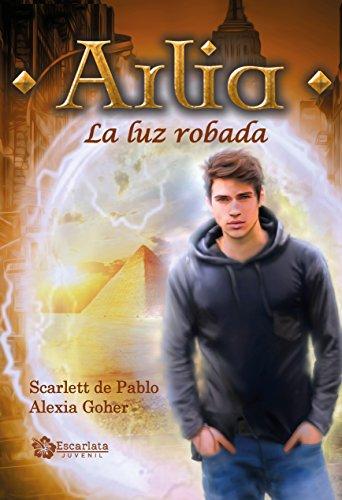 Arlia: La luz robada por Scarlett de Pablo