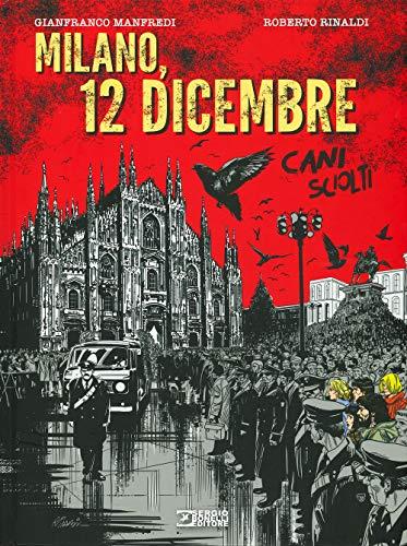 Milano, 12 dicembre. Cani sciolti
