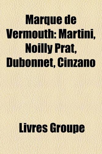 marque-de-vermouth-martini-noilly-prat-dubonnet-cinzano