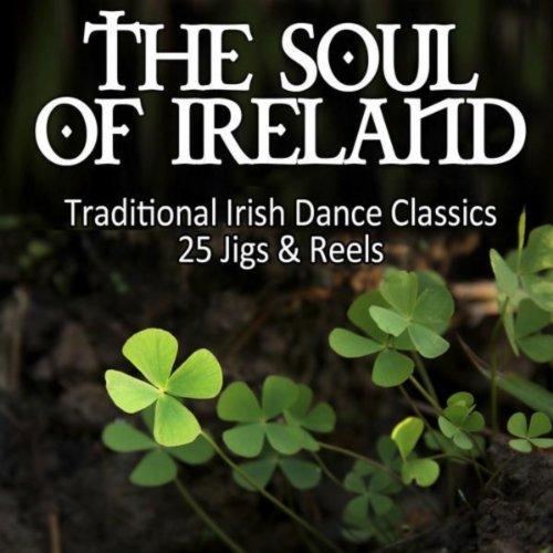 The Soul Of Ireland - Traditio...