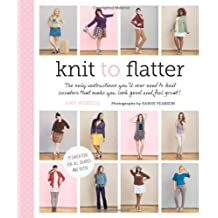 Knit to Flatter by Amy Herzog (2013-04-02)