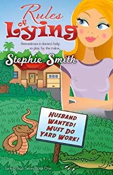 Rules of Lying (Jane Dough Series Book 1) by [Smith, Stephie]