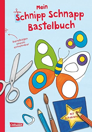 Mein Schnipp Schnapp Bastelbuch (Schneiden)