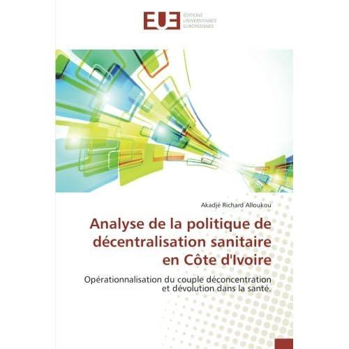 Analyse de la politique de décentralisation sanitaire en Côte d'Ivoire