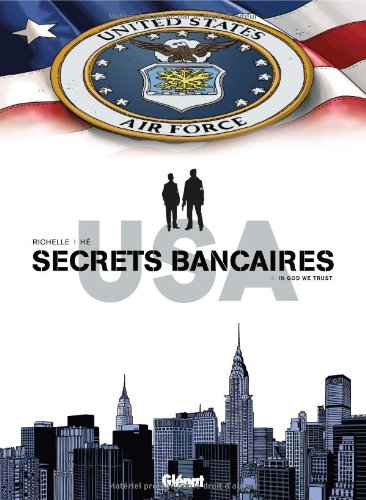Secrets bancaires USA, Tome 4 : In god we trust