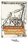 Paradis du Nouveau Monde par Wachtel