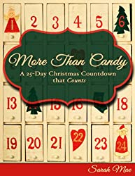 More Than Candy: A 25-Day Christmas Countdown that Counts