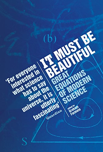 It Must be Beautiful: Great Equations of Modern Science por Graham Farmelo