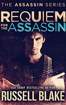 Requiem for the Assassin: (Assassin Series #5) (English Edition) par [Blake, Russell]