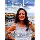 CIGALE [No 13] du 01/06/2007 - BERENICE BEJO - ANNABELLE MILOT - LES TOURNESOLS D'EFFLEURESCENCES - SKI NAUTIQUE SUR SEINE - SPECIAL CABARET - PIAF JE T'AIME - A L'OLYMPIA