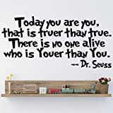 Best Cadeaux Dr. Seuss Enfants Anniversaire - Dr Seuss Today You are You Quote Children's Review