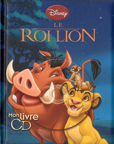 Le roi lion : Mon livre CD (1CD audio)