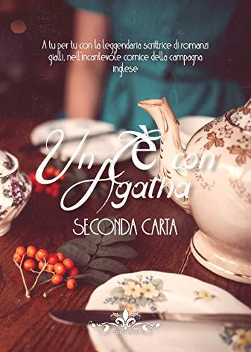 Un Tè con Agatha (Literary Romance) di [Carta, Seconda]
