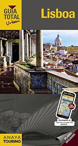 Lisboa (Urban) (Guía Total - Urban - Internacional) por Anaya Touring
