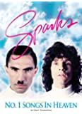 Sparks: No. 1 Songs in Heaven. a Sparks Biography