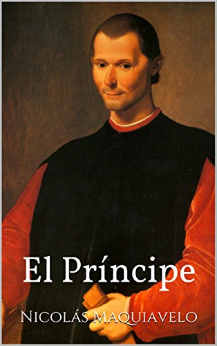 El Príncipe eBook: Maquiavelo, Nicolás, Machiavelli, Niccolò ...