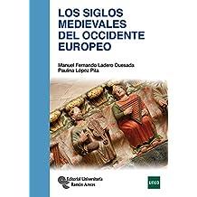 Los Siglos Medievales del Occidente Europeo (Manuales)