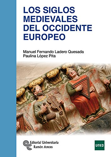 Los Siglos Medievales del Occidente Europeo (Manuales) por Manuel F. Ladero Quesada
