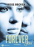 Forever you - Intégrale de la série: Plus de 1 000 pages...
