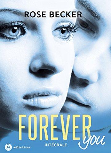 Forever you - Intégrale de la série: Plus de 1 000 pages