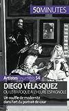 Diego Vélasquez ou le baroque à l'heure espagnole: Un souffle de modernité dans lart du portrait de cour