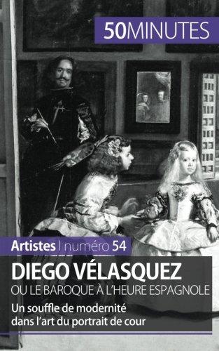 Diego Vlasquez ou le baroque  l'heure espagnole: Un souffle de modernit dans lart du portrait de cour