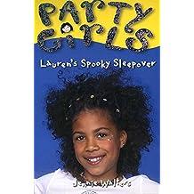 Lauren's Spooky Sleepover (Party Girls)