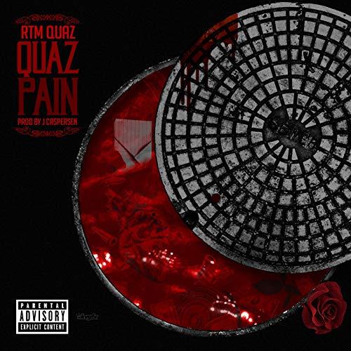 Quaz Pain [Explicit]