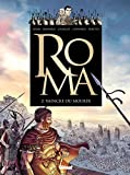 Roma - Tome 02 : Vaincre ou mourir (French Edition)