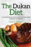 Dukan Diet: A High Protein Diet Plan To Help You Lose Weight And