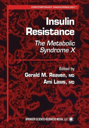 Insulin Resistance: The Metabolic Syndrome X (Contemporary Endocrinology) (2013-10-04)