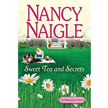 By Naigle, Nancy ( Author ) [ Sweet Tea and Secrets (Adams Grove Novel) ] Sep - 2012 { Paperback }