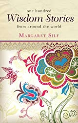 One Hundred Wisdom Stories: From Around the World