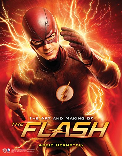 The Art and Making of The Flash por Abbie Bernstein