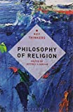 Philosophy of Religion: The Key Thinkers