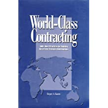 World-class Contracting: 100+ Best Practices For Building Successful Business Relationships