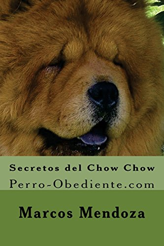 Secretos del Chow Chow: Perro-Obediente.com