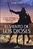 El viento de los dioses (Novela Historica Aventuras)