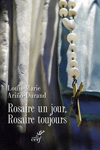 Rosaire un jour, Rosaire toujours