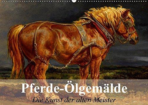 Pferde-Ölgemälde - Die Kunst der alten Meister (Wandkalender 2017 DIN A2 quer): Beeindruckende Ölgemälde von großen Künstlern der Vergangenheit (Monatskalender, 14 Seiten) por Elisabeth Stanzer