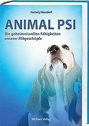 Animal PSI: Die geheimnisvollen Fähigkeiten unserer Mitgeschöpfe
