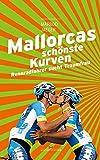 Image of Mallorcas schönste Kurven: Rennradfahrer sucht Traumfrau